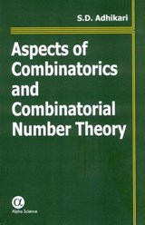 Aspects of Combinatorics And Combinatorial Number Theory | S. D. Adhikari |