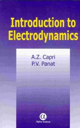 Introduction to Electrodynamics | Capri, Anton Z. ; Panat, P. V. |