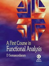 A First Course in Functional Analysis | D. Somasundaram |