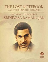 Lost Notebook and Other Unpublished Papers | Srinivasa Ramanujan |