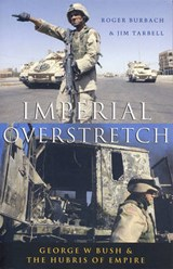 Imperial Overstretch | Burbach, Roger ; Tarbell, Jim |