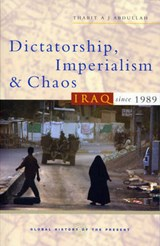Dictatorship, Imperialism and Chaos | Thabit A. J. Abdullah |