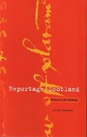 Reportage Scotland