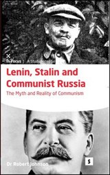 Lenin, Stalin and Communist Russia | Robert Johnstone |