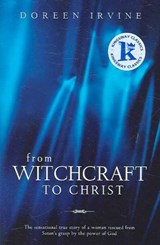 From Witchcraft to Christ | Doreen Irvine |