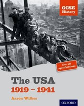 GCSE History: The USA 1919-1941 Student Book