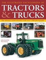 The Illustrated Encyclopedia of Tractors and Trucks | Carroll, John ; Davies, Peter |