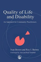 Quality of Life and Disability | Brown, Ivan ; Brown, Roy I. |