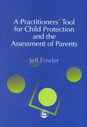 Practitioners' Tool for Child Protection and the Assessment