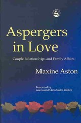 Aspergers in Love | Maxine Aston |