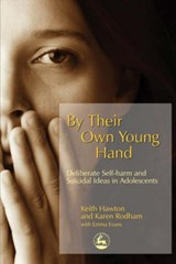 By Their Own Young Hand | Keith Hawton |