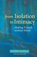 From Isolation to Intimacy | Phoebe Caldwell |