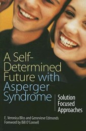Self-Determined Future with Asperger Syndrome | E Veronica Bliss |