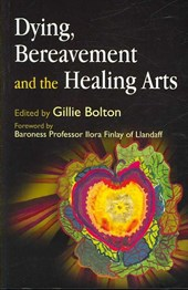 Dying, Bereavement, and the Healing Arts