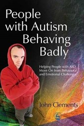 People with Autism Behaving Badly | John Clements |