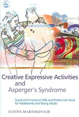 Creative Expressive Activities And Asperger's Syndrome | Judith Martinovich |