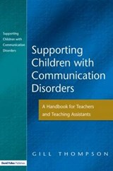 Supporting Children With Communication Disorders | Gill Thompson |