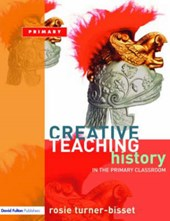 Creative Teaching: History in the Primary Classroom