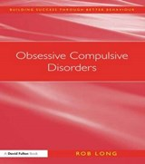 Obsessive Compulsive Disorders | Rob Long |