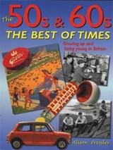 '50s & '60s: The Best of Times | Alison Pressley |