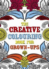 The Creative Colouring Book for Grown-Ups | Michael O'mara Books |