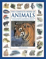 The Complete Book of Animals | Tom Jackson |