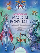 My Book of Magical Pony Tales | Cathie Shuttleworth |