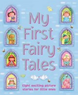 My First Fairy Tales | Nicola Baxter |