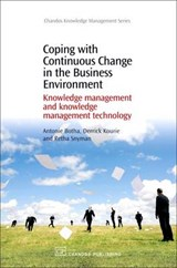 Coping With Continuous Change in the Business Environment | Botha, Antonie ; Kourie, Derrick ; Snyman, Retha |
