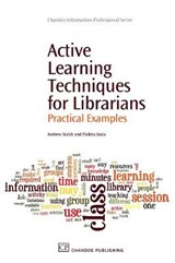 Active Learning Techniques for Librarians | Walsh, Andrew ; Inala, Padma |