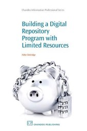 Building a Digital Repository Programs with Limited Resources