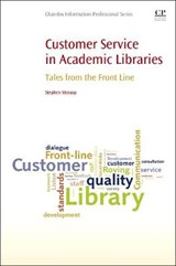 Customer Service in Academic Libraries | Stephen Mossop |