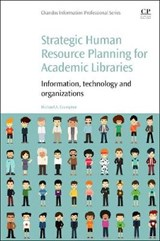 Strategic Human Resource Planning for Academic Libraries | Michael A. Crumpton |