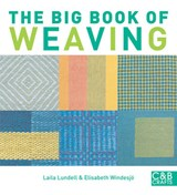 Big Book of Weaving | Laila Lundell |