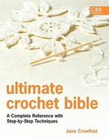 Ultimate Crochet Bible | Jane Crowfoot |