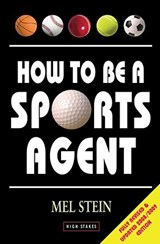 How to Be a Sports Agent | Mel Stein |
