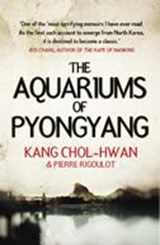 Aquariums of Pyongyang | Kang Chol-Hwan |