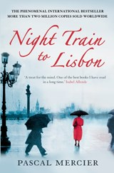 Night Train To Lisbon | Pascal Mercier |