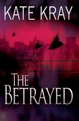 The Betrayed | Kate Kray |