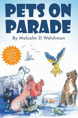 Pets on Parade | Malcolm D. Welshman |