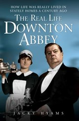 The Real Life Downton Abbey | Jacky Hyams |