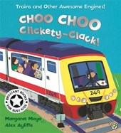 Awesome Engines: Choo Choo Clickety-Clack! | Margaret Mayo |