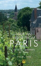 Half an Hour from Paris | Simms Annabel |