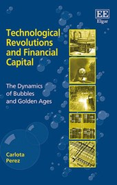 Technological Revolutions and Financial Capital | Carlota Pérez |