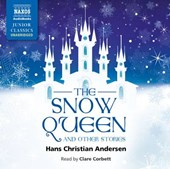 The Snow Queen and Other Stories | Hans Christian Andersen |