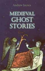 Medieval Ghost Stories | Andrew Joynes |
