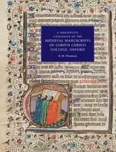 A Descriptive Catalogue of the Medieval Manuscripts of Corpus Christi College Oxford