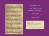 A Conspectus of Scribal Hands Writing English, 960-1100 | Donald Scragg |