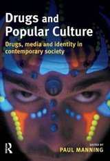 Drugs and Popular Culture | Paul Manning |