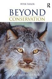 Beyond Conservation